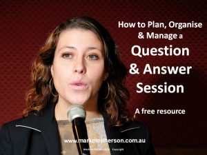 How to Plan, Organise and Manage a Question and Answer Session.
