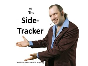 The Side-Tracker: one of the 52 types of difficult people I've documented.