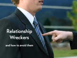 Ten of the most common Relationship Wreckers. Are you guilty of them?