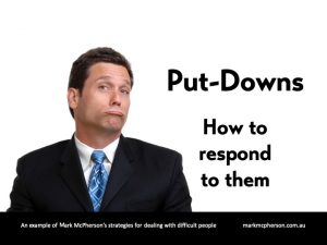 Put-Downs: How to respond to them