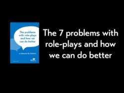 The 7 main problems with role-plays and how we can do better