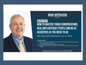 Webinar: How to Master Tough Conversations and Deal with Difficult People Wed 26 Aug 6pm